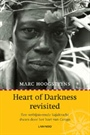 HEART OF DARKNESS REVISITED