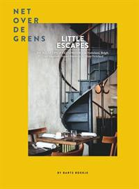 LITTLE ESCAPES: NET OVER DE GRENS