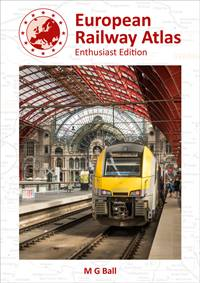 EUROPEAN RAILWAY ATLAS / ENTHOUSIAST EDITION